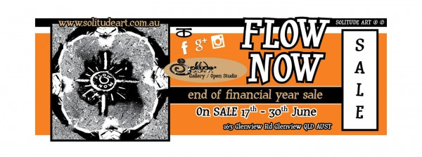 Flow Now Solitude Art Gallery end of financial year Sale...