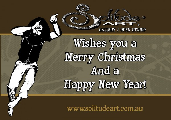 Solitude Art Gallery / Open Studio wishes you a Merry Christmas and Happy New Year