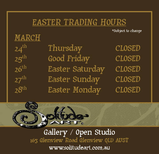 Solitude Art Gallery - Will be CLOSED over the Easter Holidays until the 7th April 2016